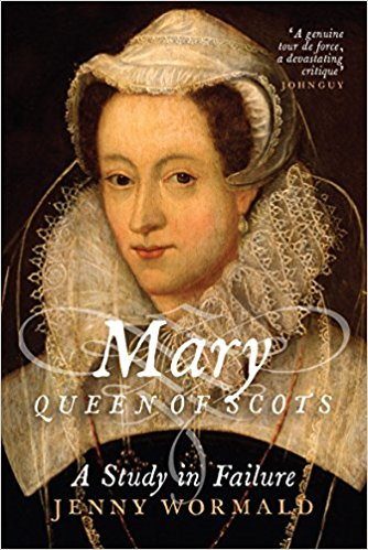 mary queen of scots a study in failure by jenny wormald book